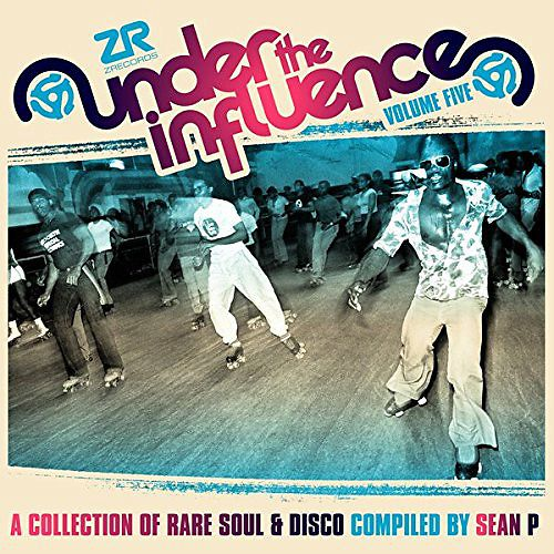 Under The Influence Volume Five (A Collection Of Rare Soul & Disco