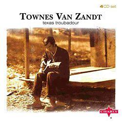 Texas Troubadour Townes Van Zandt Cd Box Set