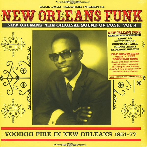 New Orleans: The Original Sound Of Funk Vol 4 (Voodoo Fire