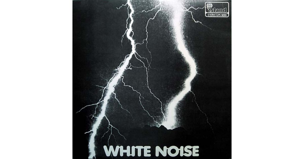 An Electric Storm White Noise Lp Music Mania Records