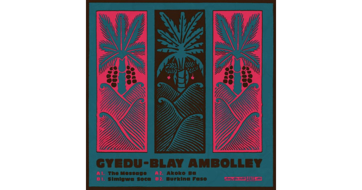 The Message, Gyedu Blay Ambolley – LP – Music Mania Records – Ghent