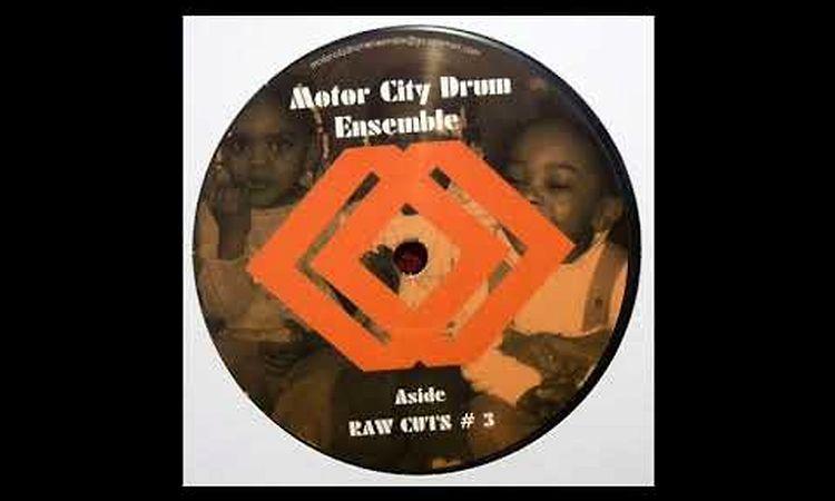 MOTOR CITY DRUM ENSEMBLE - RAW CUTS # 3 (MCDE 1202)